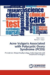 PCOS Book – Acne Vulgaris Associated with Polycystic Ovary Syndrome (PCOS)