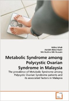 PCOS Book – Metabolic Syndrome among Polycystic Ovarian Syndrome in Malaysia