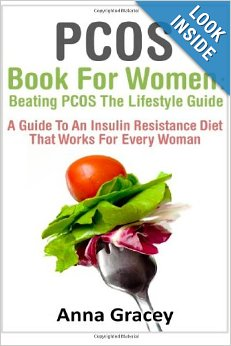PCOS Book – PCOS Book For Women: Beating PCOS The Lifestyle Guide: A Guide To An Insulin Resistance Diet That Works For Every Woman