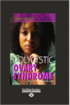 PCOS Book – Polycystic Ovary Syndrome: (Girls' Health)