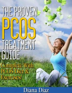 The-Proven-PCOS-Treatment-Guide-Diana-Diaz2