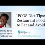 {VIDEO} PCOS Diet Tips: Restaurant Foods to Eat and Avoid…