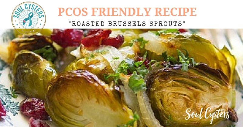 PCOS Friendly Recipe – Roasted Brussels Sprouts