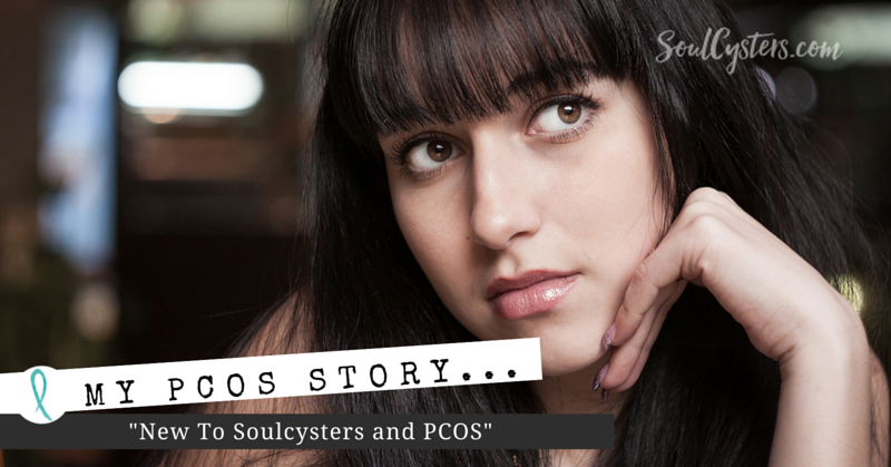 New To Soulcysters and PCOS
