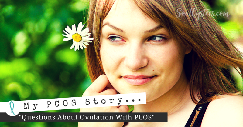 Questions About Ovulation With PCOS